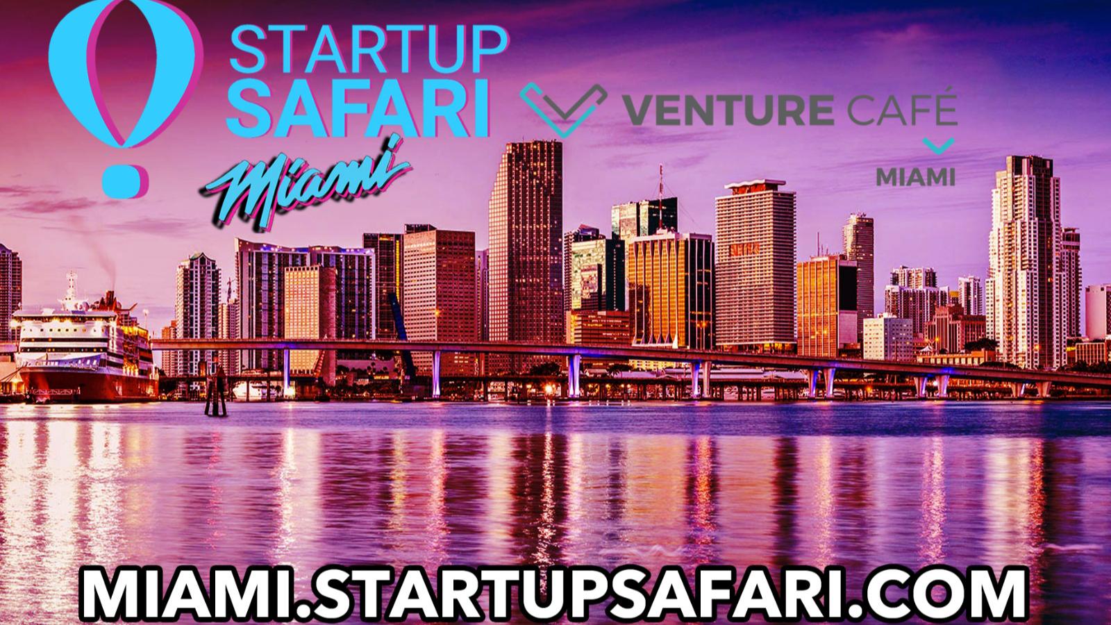 Photo for Startup SAFARI Miami KickOff  DAY1 on ViewStub