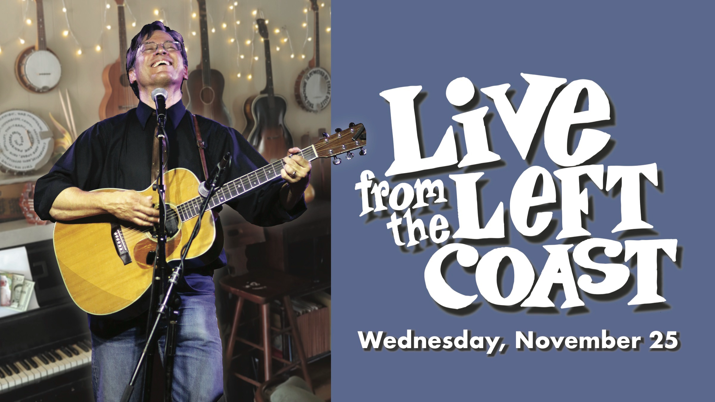 Photo for Live From the Left Coast - Wed, Nov 25,  6 pm PST on ViewStub