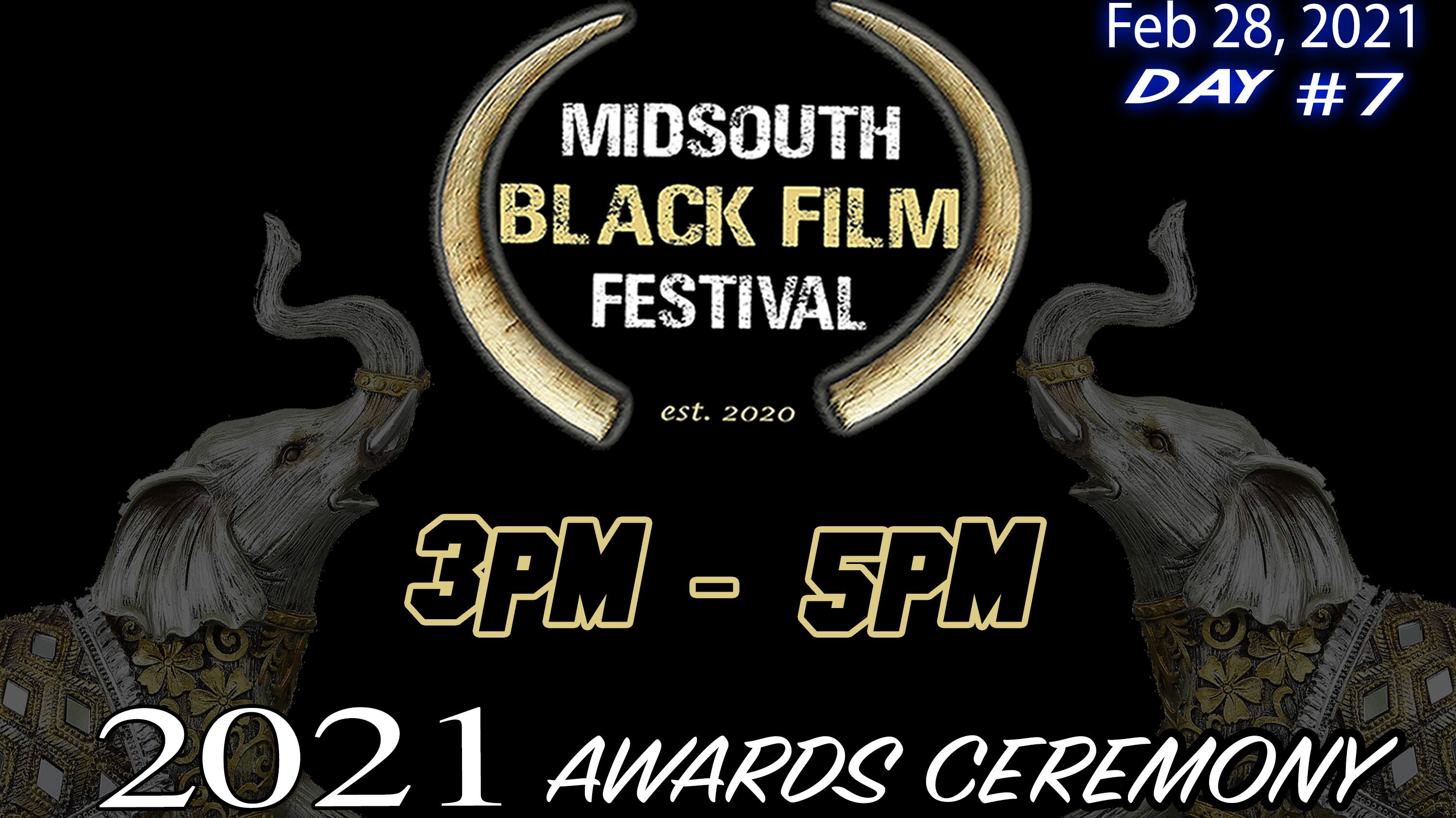 Photo for SPECIAL EVENT: (Day 7) AWARDS CEREMONY-Midsouth Black Film Festival 2021 on ViewStub