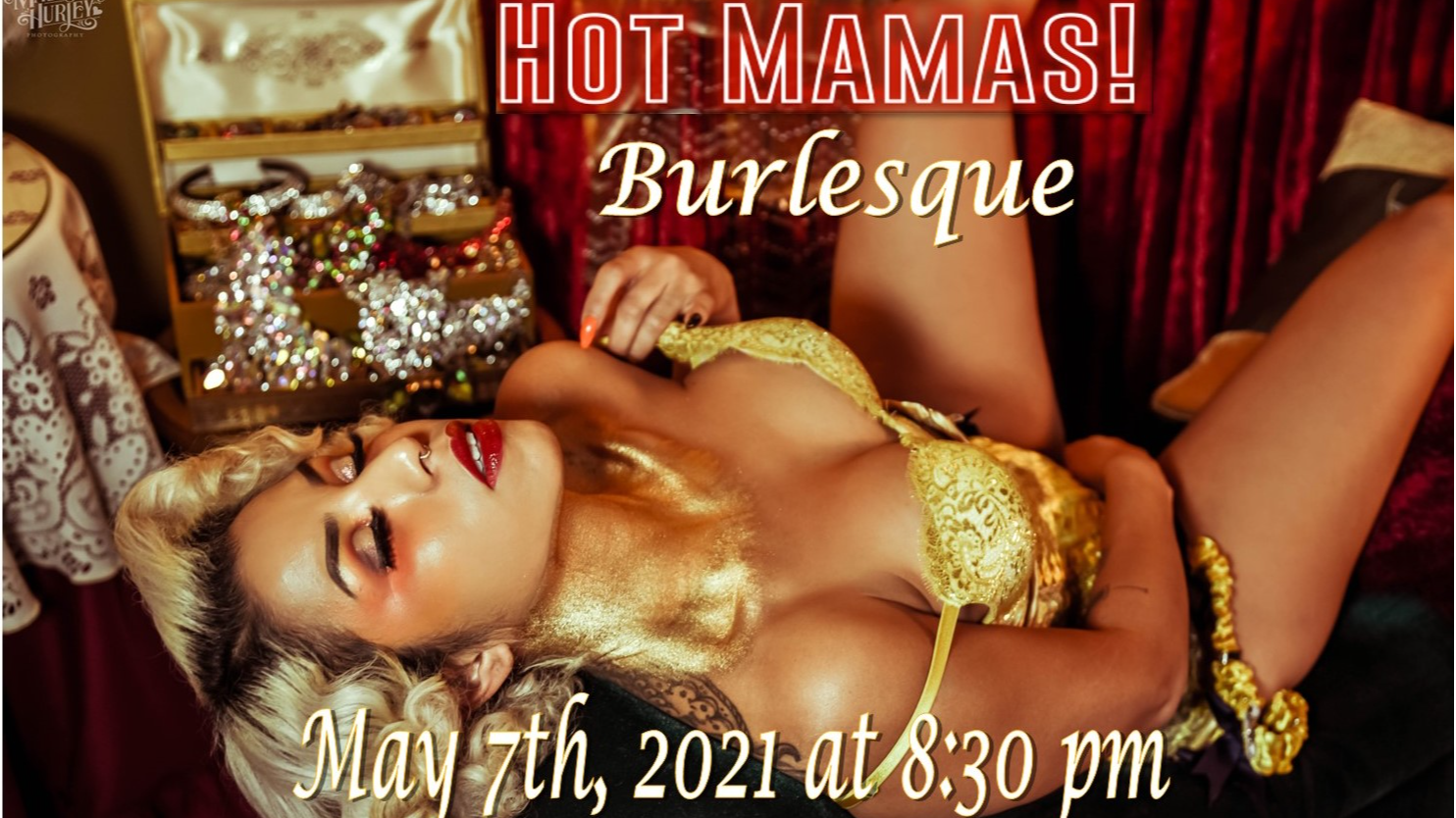 Photo for HOT MAMAS Burlesque Fundraiser ! (18+) on ViewStub