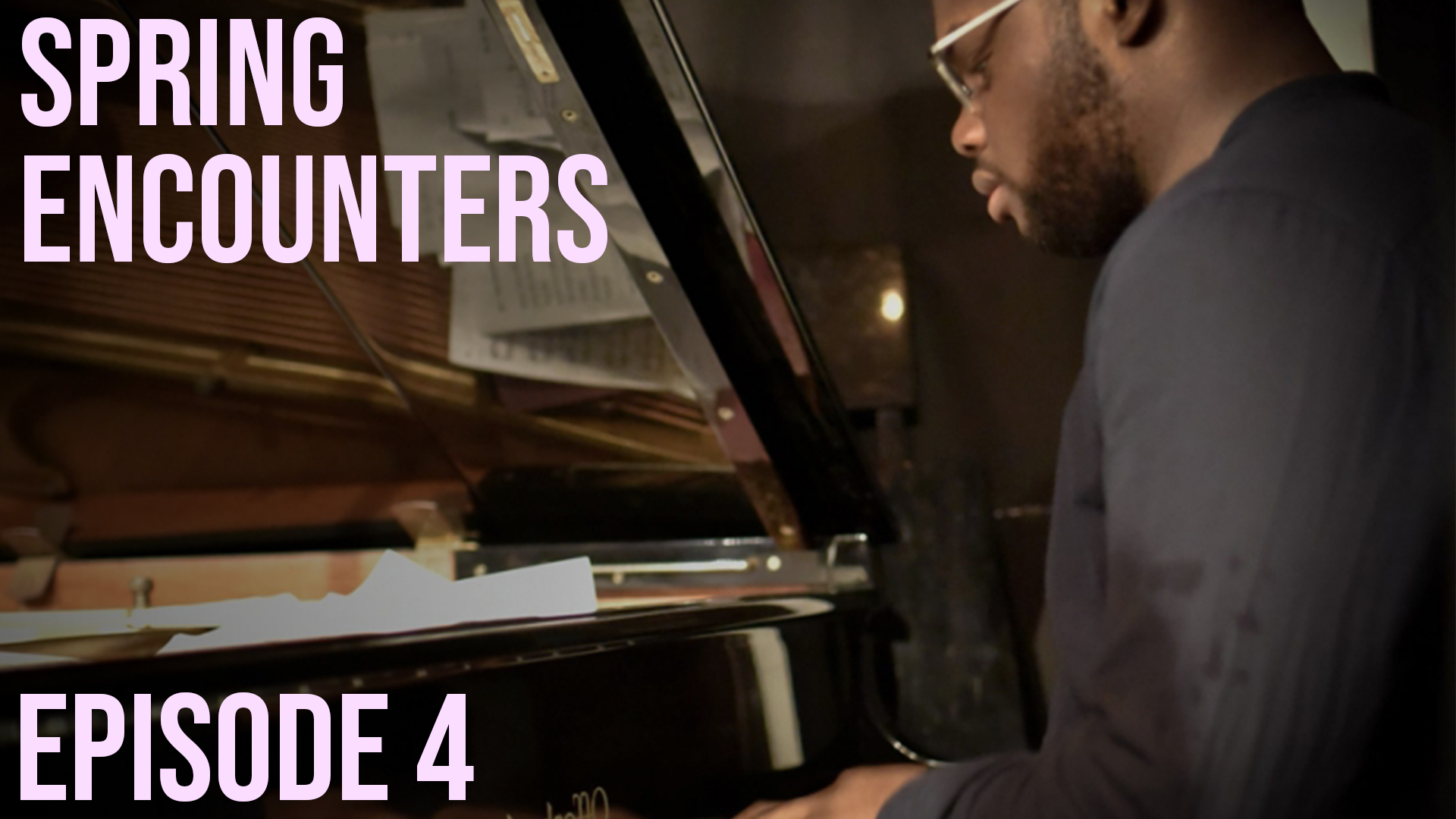 Photo for Spring Encounters: Episode 4 on ViewStub