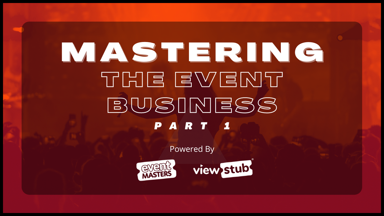 Photo for Mastering The Event Business - Part 1 on ViewStub